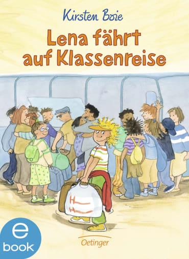 Lena fährt auf Klassenreise, 9783862740888