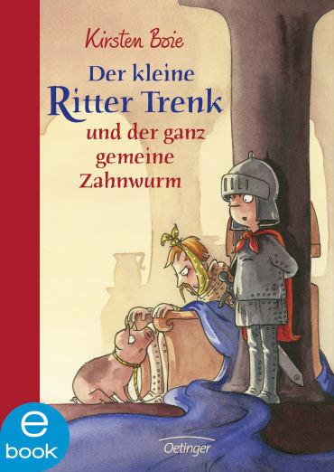 Der kleine Ritter Trenk, 9783862740994