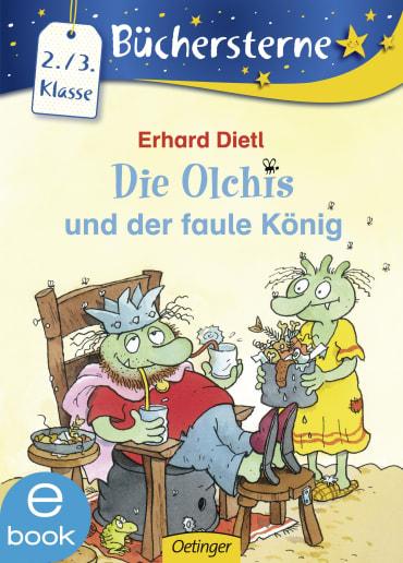 Die Olchis und der faule König, 9783862748662