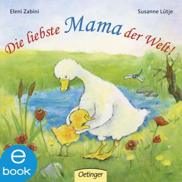 Die liebste Mama der Welt!, 9783862745142