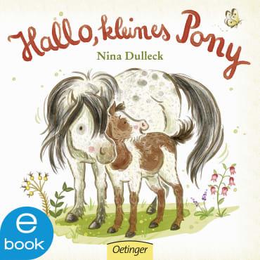 Hallo, kleines Pony!, 9783960520610