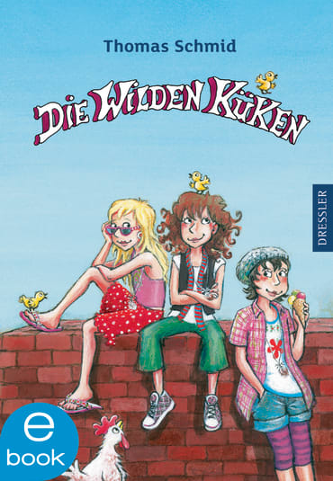 Die Wilden Küken, 9783862727612