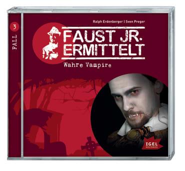 Faust jr. ermittelt. Wahre Vampire, 9783893533091