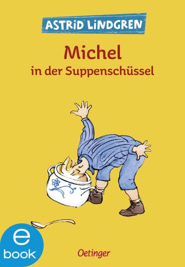 Michel in der Suppenschüssel, 9783862745166
