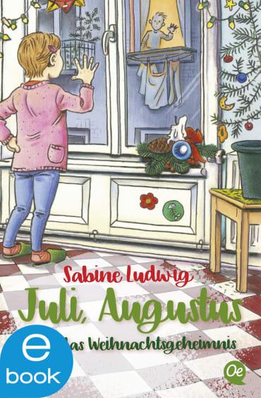 Juli, Augustus und das Weihnachtsgeheimnis, 9783864180965