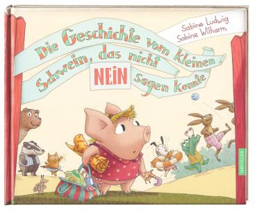 Die Geschichte vom kleinen Schwein, das nicht Nein sagen konnte, 9783791512402