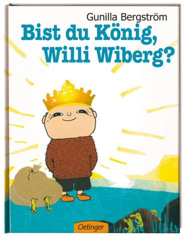 Bist du König, Willi Wiberg?, 9783789177675