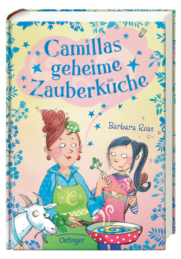 Camillas geheime Zauberküche, 9783789107948