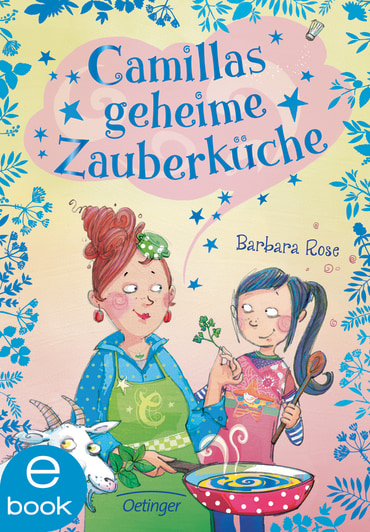 Camillas geheime Zauberküche, 9783960520146