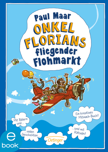 Onkel Florians fliegender Flohmarkt, 9783960520252