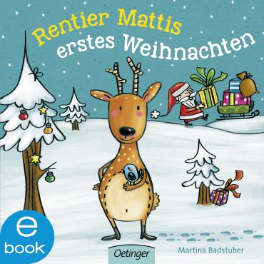 Rentier Mattis erstes Weihnachten, 9783960520825