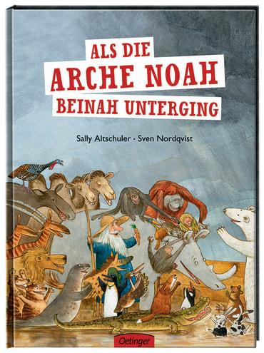 Als die Arche Noah beinah unterging, 9783789169472