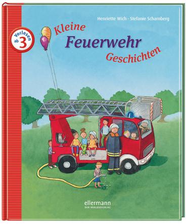 Kleine Feuerwehr-Geschichten zum Vorlesen, 9783770739615