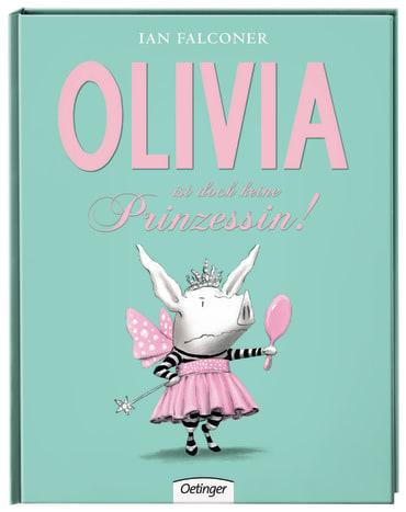 Olivia ist doch keine Prinzessin, 9783789165290
