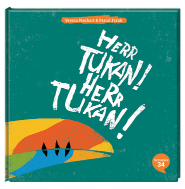 Herr Tukan! Herr Tukan!, 9783958820425