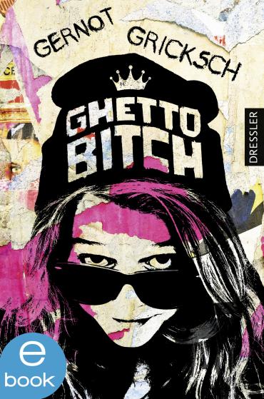 Ghetto Bitch, 9783862720170