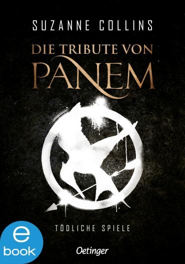 Die Tribute von Panem 1, 9783862741410