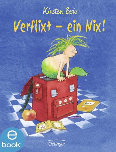 Verflixt - ein Nix!, 9783862740789