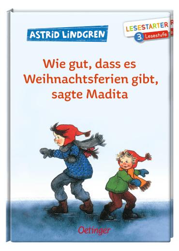 Wie gut, dass es Weihnachtsferien gibt, sagte Madita, 9783789113925