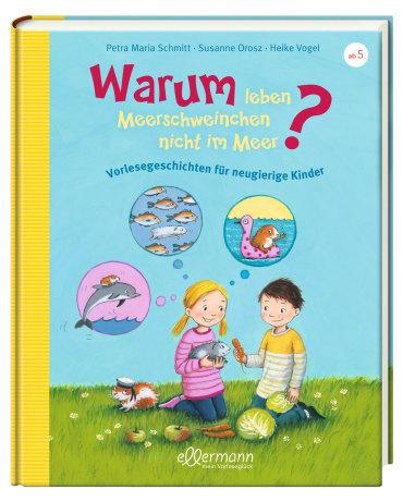 Warum leben Meerschweinchen nicht im Meer?, 9783770700905