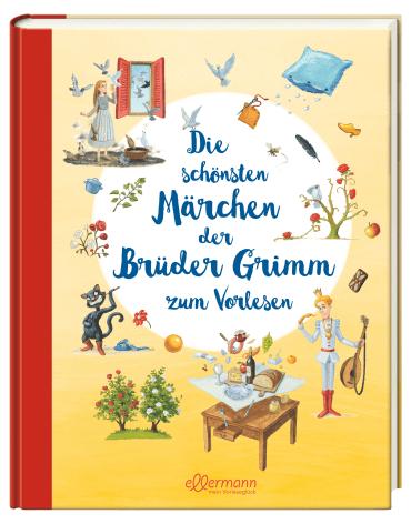 Die schönsten Märchen der Brüder Grimm zum Vorlesen, 9783770702169