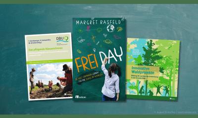 Bild zu Nachhaltigkeit im Unterricht: Projekte, Pädagogik und Hintergründe