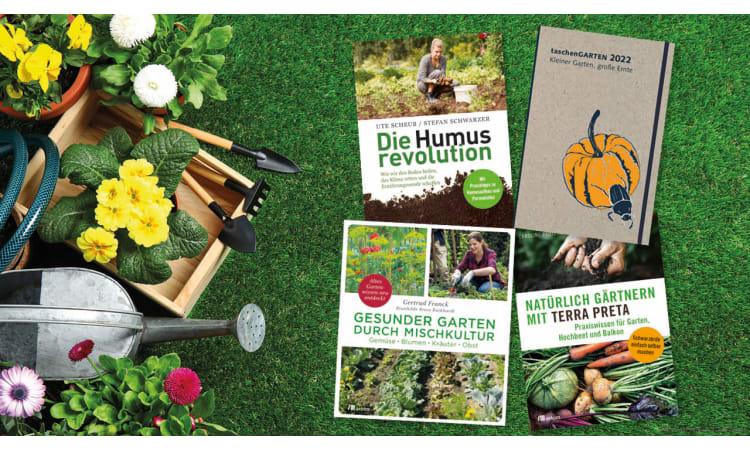 Ökologisch und nachhaltig gärtnern: Unsere Buch-Tipps | Garten ökologisch gärtnern Ökologischer Pflanzenbau