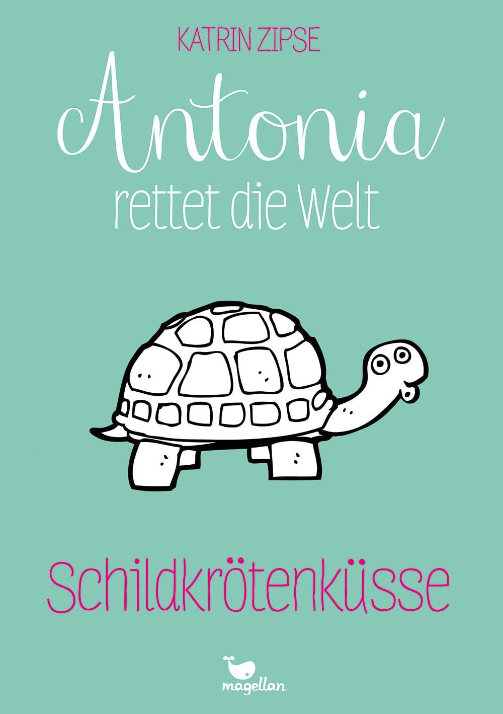 Antonia rettet die Welt - Schildkrötenküsse