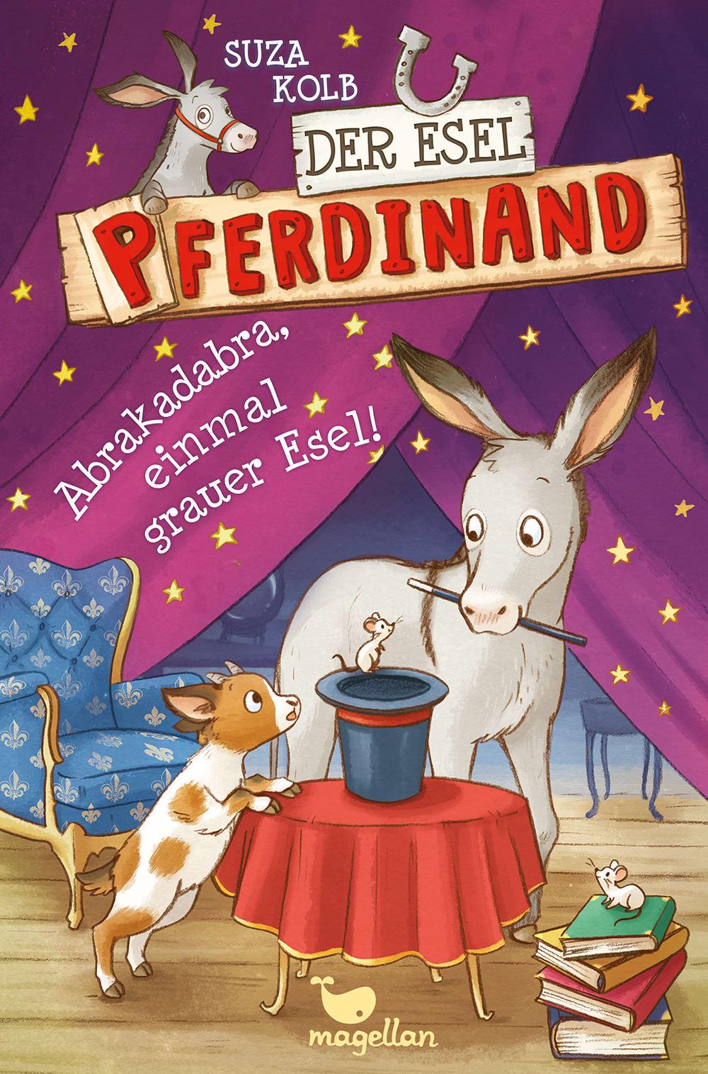 Der Esel Pferdinand - Abrakadabra, einmal grauer Esel!