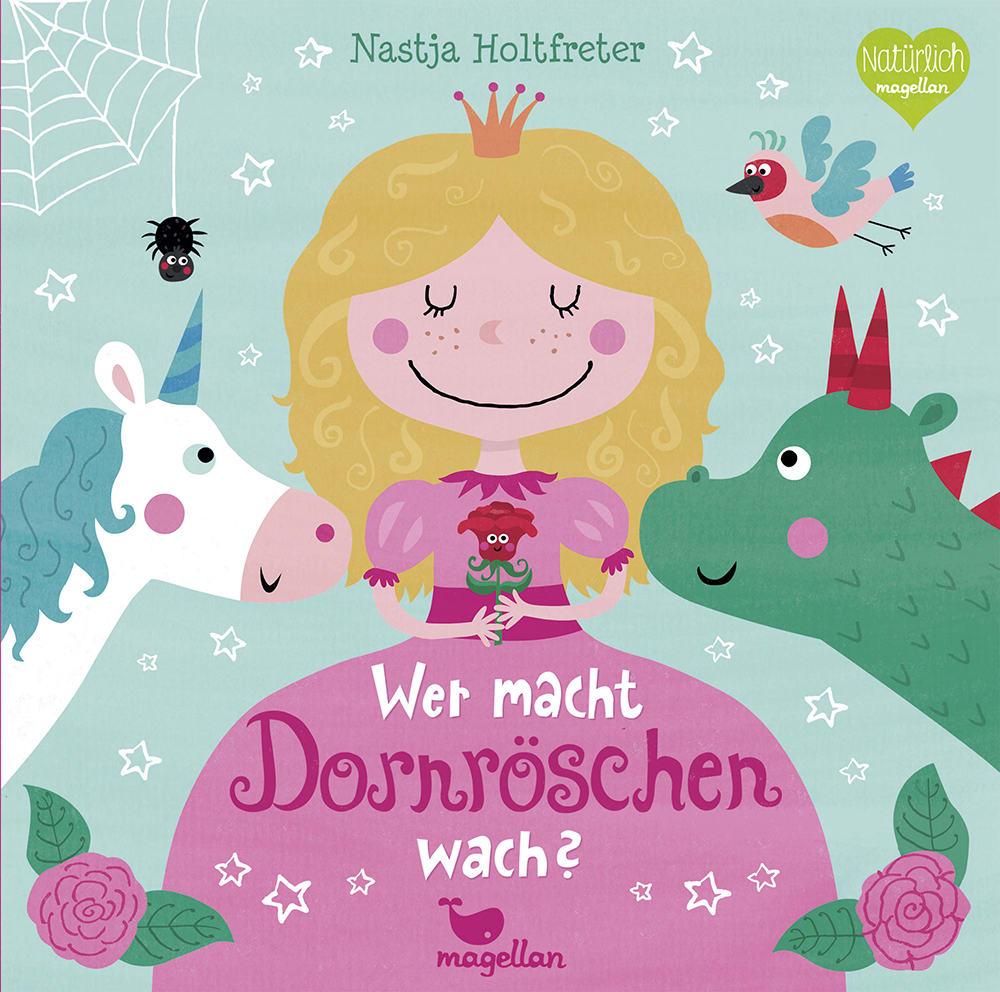 Cover Wer macht Dornröschen wach Mitmachen Pappbilderbuch von Nastja Holtfreter