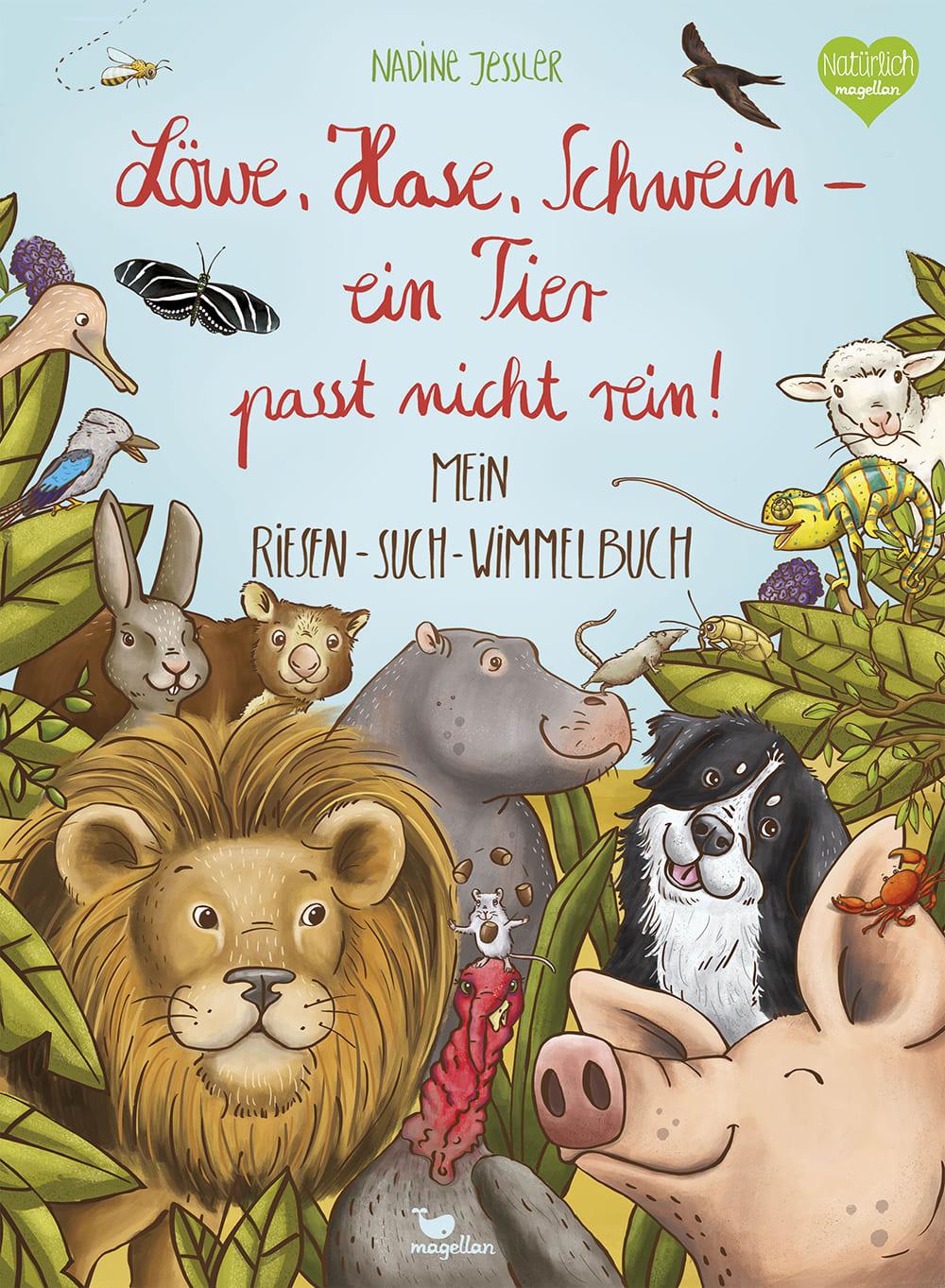 Cover Löwe, Hase, Schwein Ein Tier passt nicht rein Riesensuchwimmelbuch Pappbilderbuch von Nadine Jessler