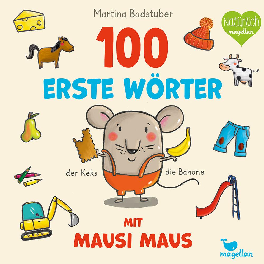 Cover Hundert erste Wörter mit Mausi Maus Pappbilderbuch von Martina Badstuber