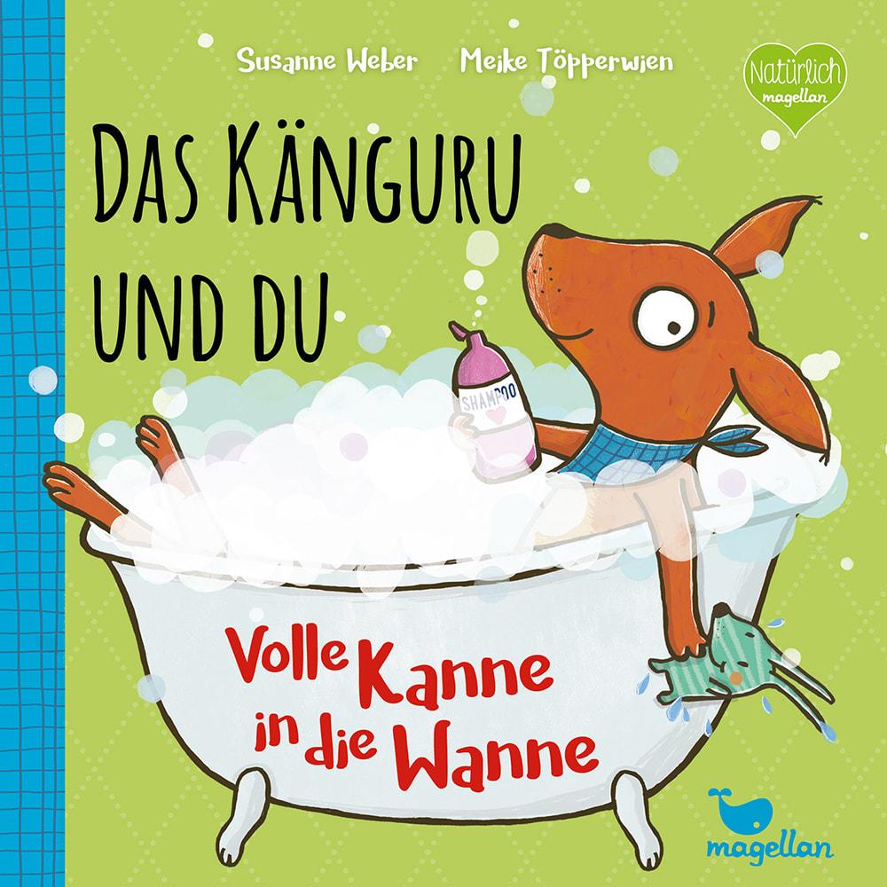 Cover Das Känguru und du Band3 Volle Kanne in die Wanne Pappbilderbuch von Susanne Weber und Meike Töpperwien