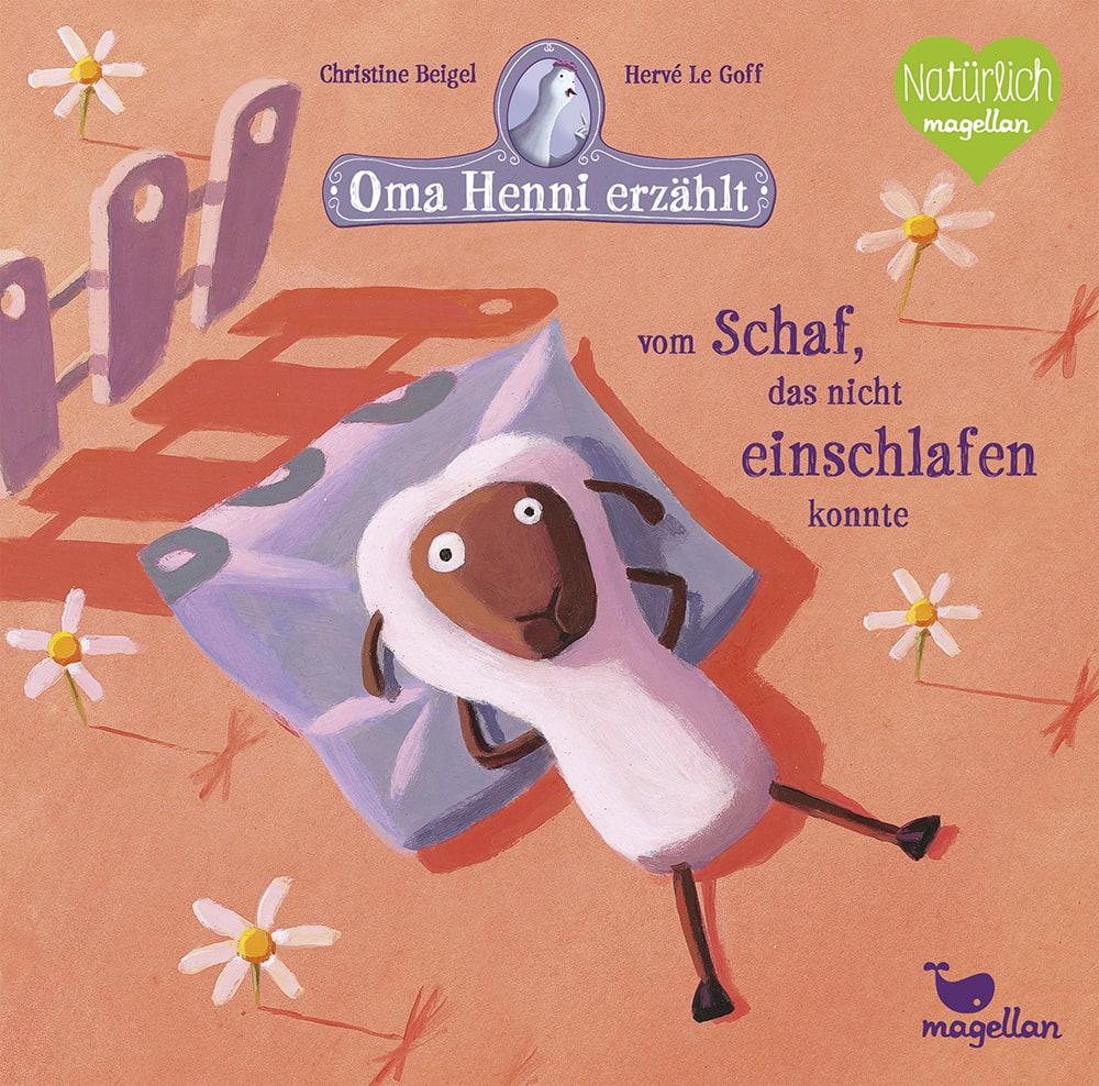 Cover Oma Henni erzählt vom Schaf, das nicht einschlafen konnte Gutenachtgeschichte Bilderbuch von Christine Beigel und Hervé Le Goff