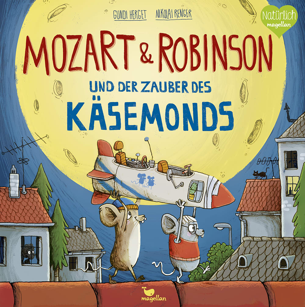 Cover Mozart und Robinson und der Zauber des Käsemonds Bilderbuch von Gundi Herget und Nikolai Renger