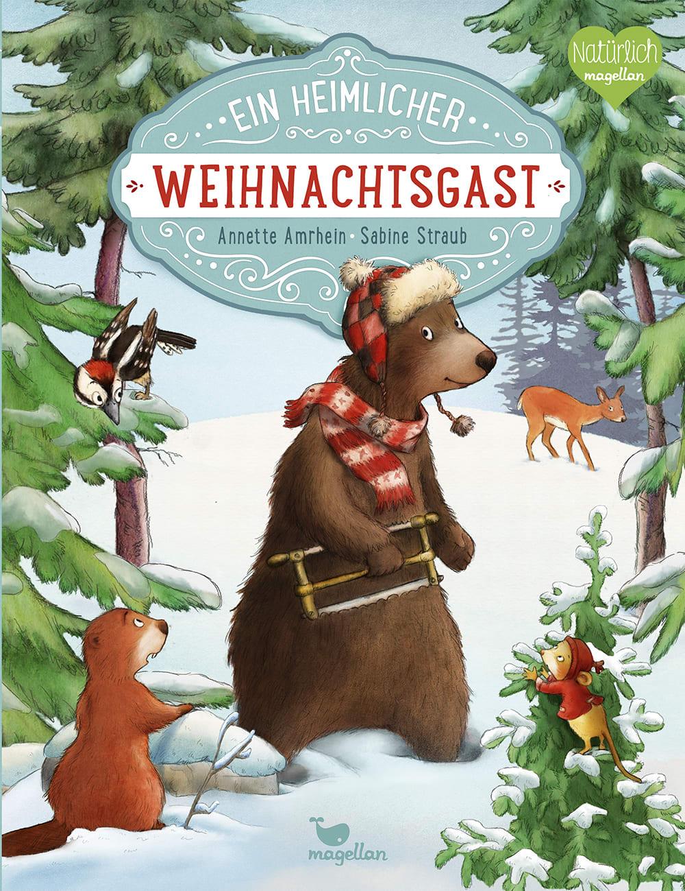 Cover Ein heimlicher Weihnachtsgast Bilderbuch von Annette Amrhein und Sabine Straub
