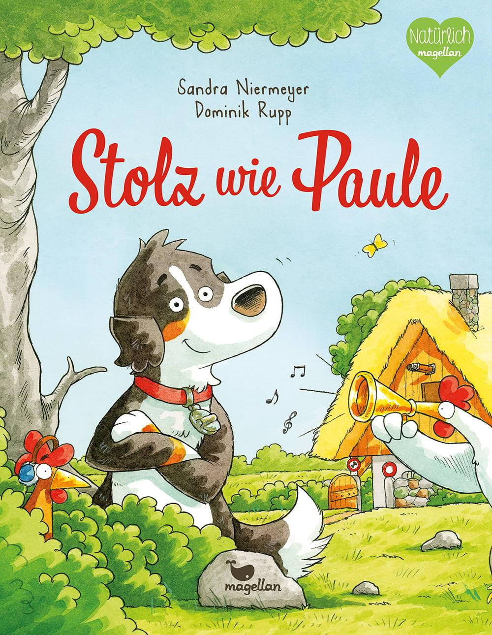 Cover Stolz wie Paule Bilderbuch von Sandra Niermeyer und Dominik Rupp