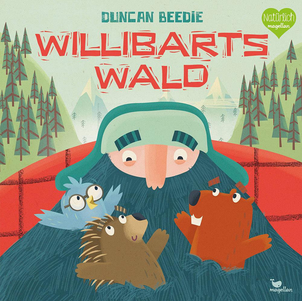Cover Willibarts Wald Bilderbuch von Duncan Beedie