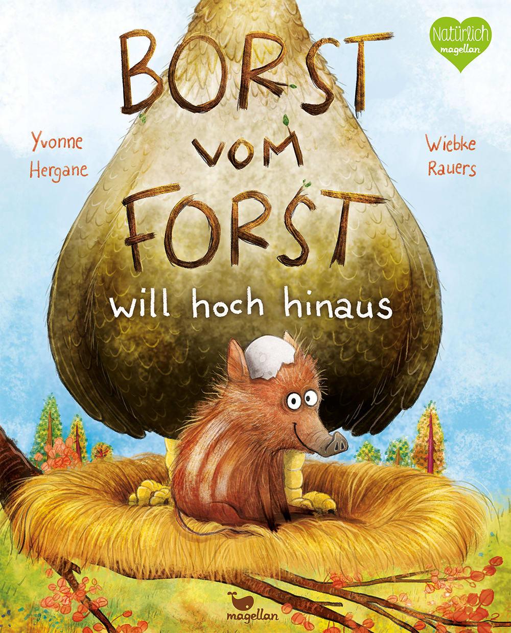 Cover Borst will hoch hinaus Band2 Bilderbuch von Yvonne Hergane und Wiebke Rauers