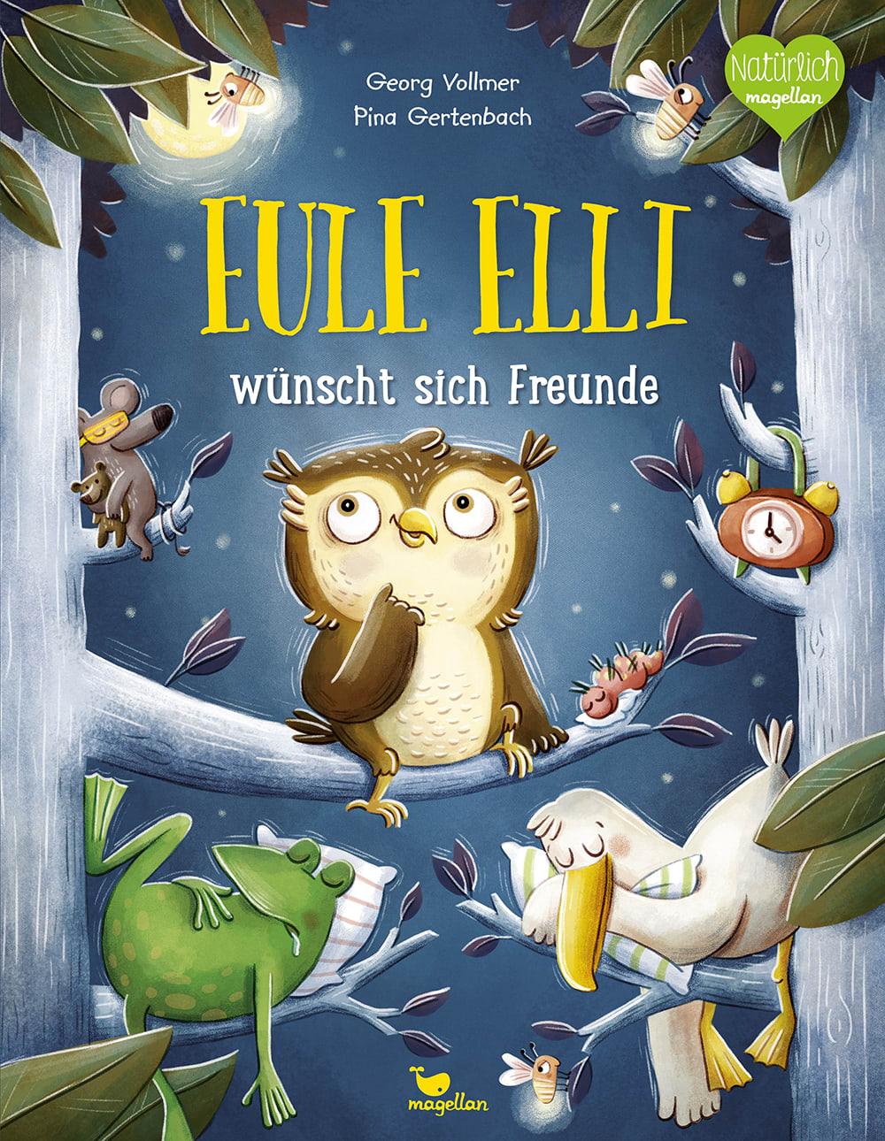 Cover Eule Elli wünscht sich Freunde Gutenachtgeschichte Bilderbuch von Georg Vollmer und Pina Gertenbach