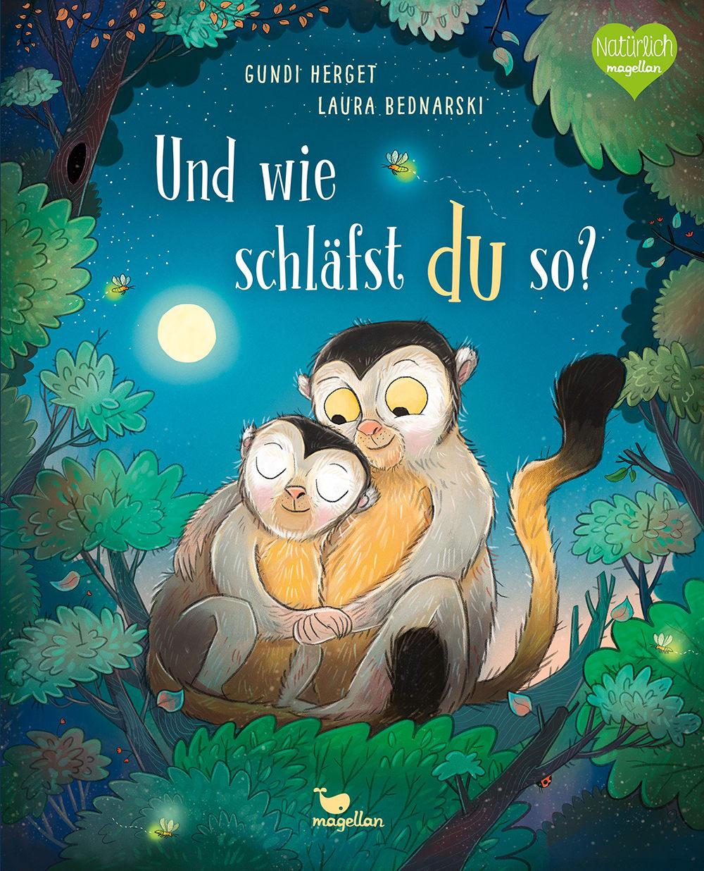 Cover Und wie schläfst du so Gutenachtgeschichte Bilderbuch von Gundi Herget und Laura Bednarski