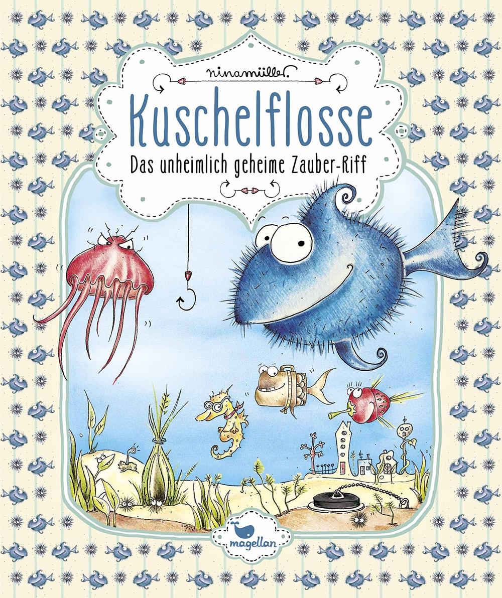 Cover Kuschelflosse Band 1 Zauberriff Vorlesebuch von Nina Mueller
