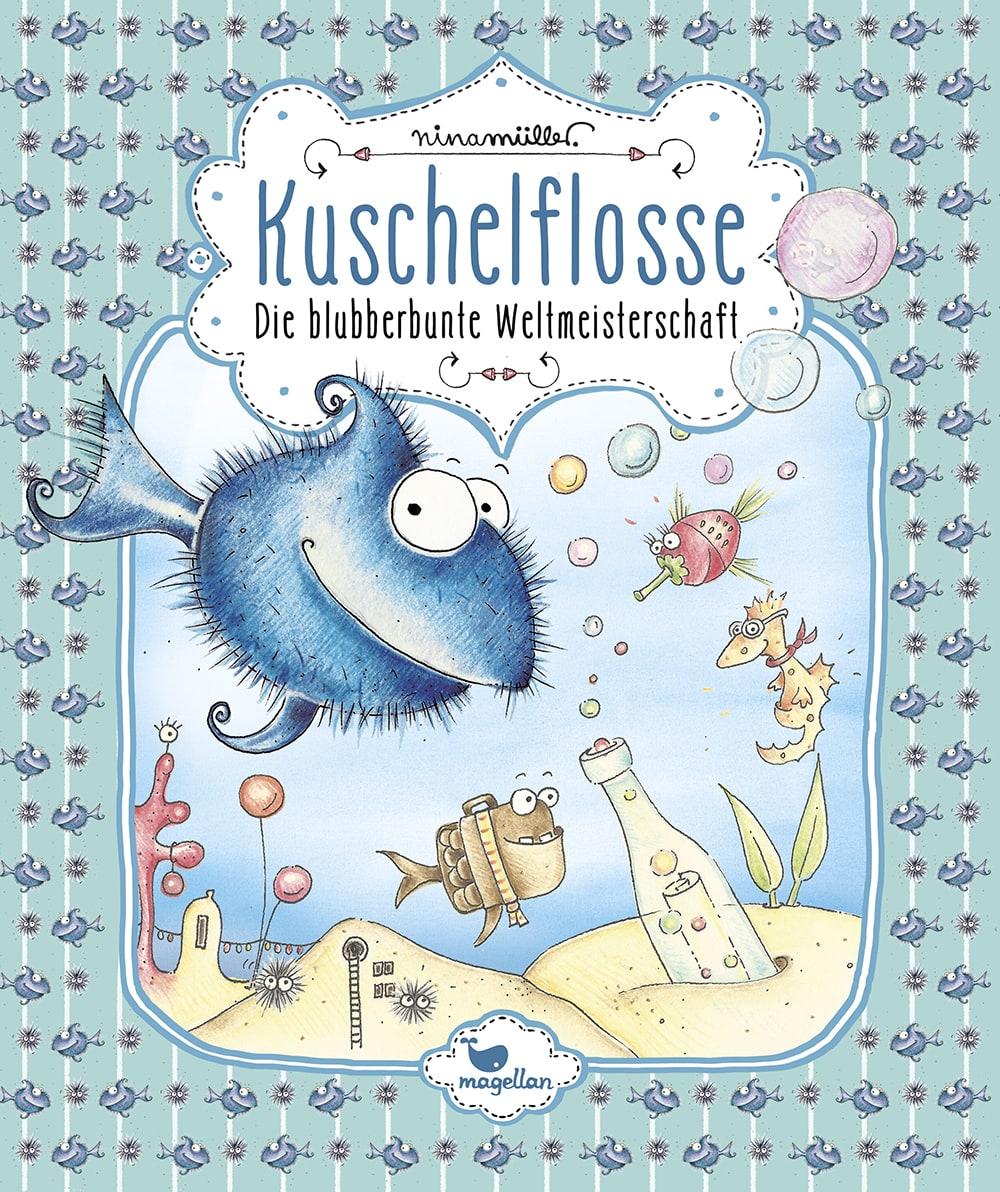 Cover Kuschelflosse Band2 Weltmeisterschaft Vorlesebuch von Nina Mueller