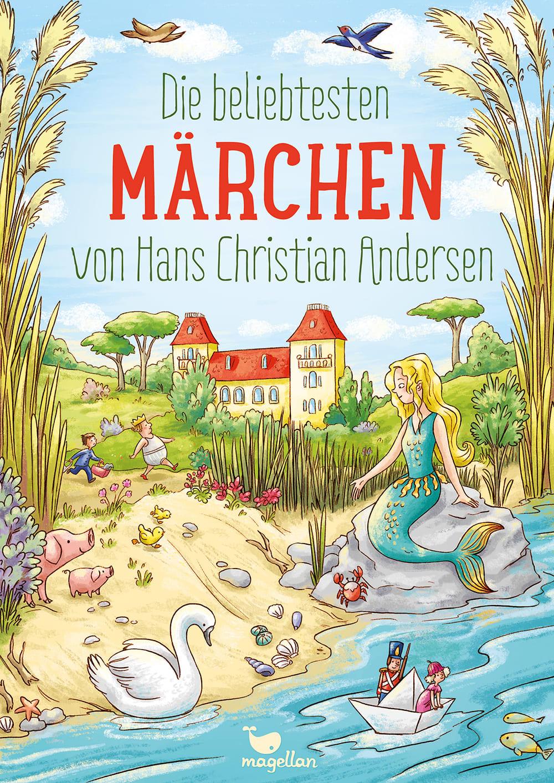Cover Die beliebtesten Märchen von Hans Christian Andersen Vorlesebuch von Rusalka Reh und Larisa Lauber