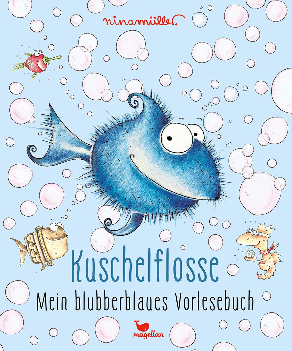 Cover Kuschelflosse Mein blubberblaues Vorlesebuch von Nina Mueller