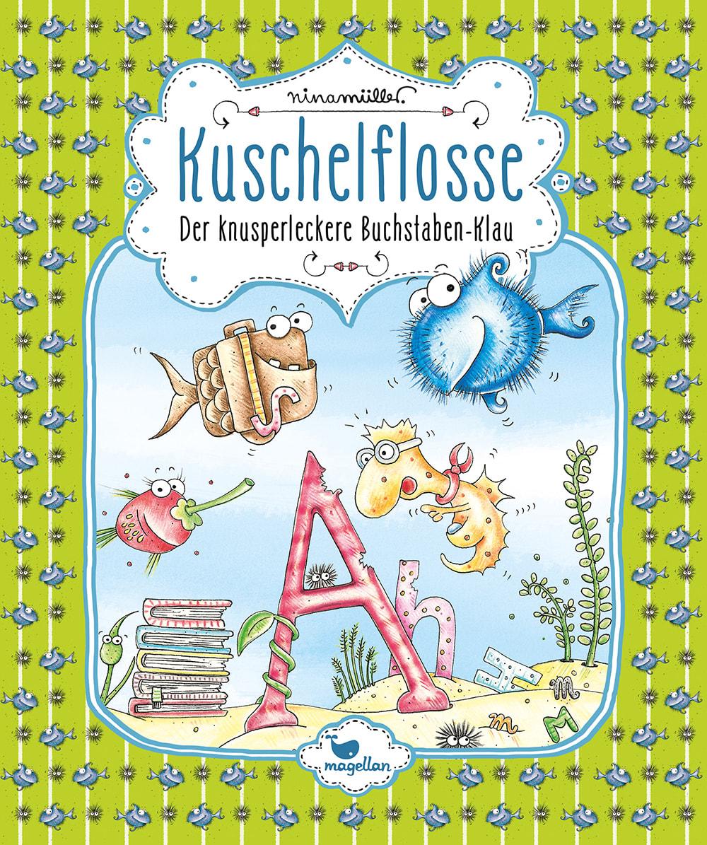 Cover Kuschelflosse Band5 Buchstabenklau Vorlesebuch von Nina Mueller