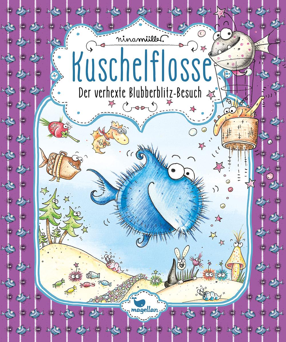 Cover Kuschelflosse Band6 Blubberblitz-Besuch Vorlesebuch von Nina Mueller