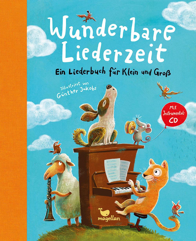 Cover Wunderbare Liederzeit Liederbuch für Klein und Groß mit CD Vorlesebuch von Günther Jakobs