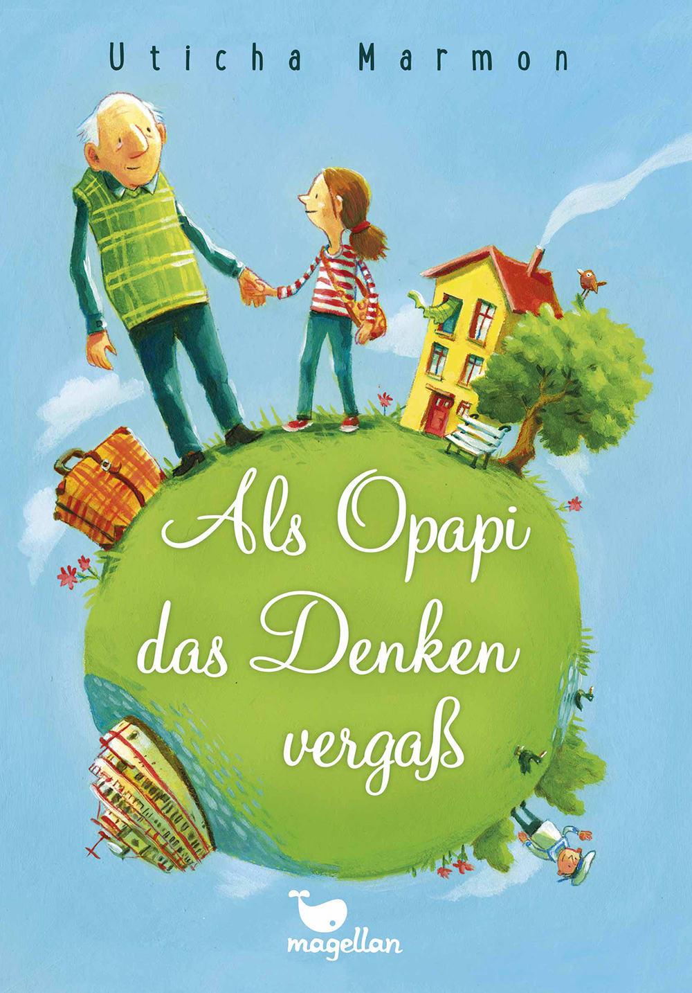 Cover Als Opapi das Denken vergaß Kinderbuch von Uticha Marmon