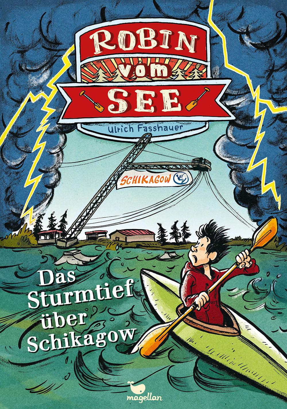 Cover Robin vom See Band3 Sturmtief über Schikagow Kinderbuch von Ulrich Fasshauer